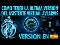 Como Tener JARVIS El Asistente Virtual Mas Real Version 3.1