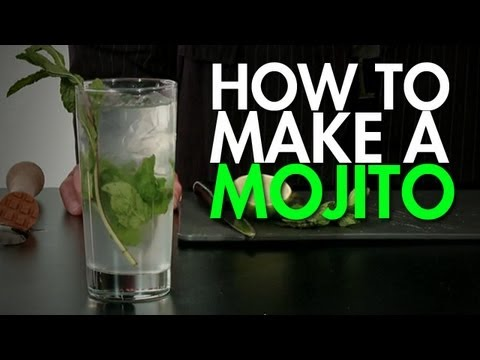 How To: Make The Perfect Mojito