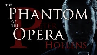 Phantom of the Opera Medley - Peter Hollens feat. Evynne Hollens