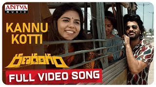 Kannu Kotti Full Video Song || Ranarangam