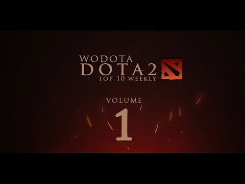 WoDotA - DotA 2 Top 10 Weekly Vol.1