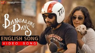 Bangalore Days : I Want To Fly ( English Song)