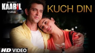 Kuch Din Video Song - Kaabil