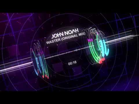John Noah - The Waster