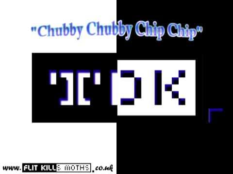 Chubby Chubby Chip Chip