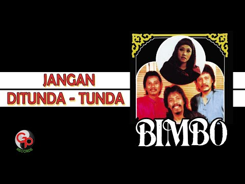 Jangan Ditunda-Tunda (Video Lirik)