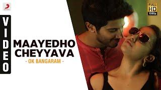 Maayedho Cheyyava Song - OK Bangaram