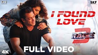 I Found Love Full Song Video - Race 3