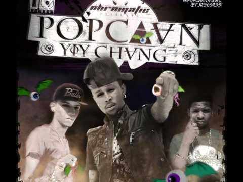 POPCAAN 'YIY CHANGE' FULL MIXTAPE Pt.1 OF 3  FEB 2012