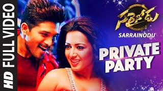 "PRIVATE PARTY Full Video Song  \\\""Sarrainodu\\\""  Allu Arjun, Rakul Preet  Telugu Songs 2016"