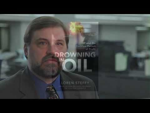 Drowning in Oil: BP &amp; the Reckless Pursuit of Profit