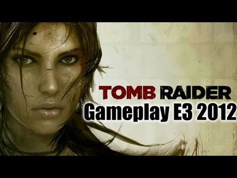 Tomb Raider - Gameplay Demo Walkthrough - E3 2012