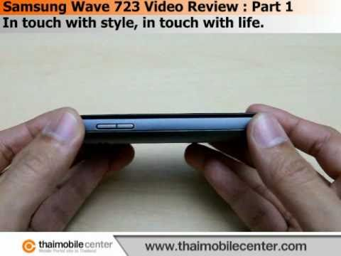 Samsung Wave 723 Video Review : Part 1