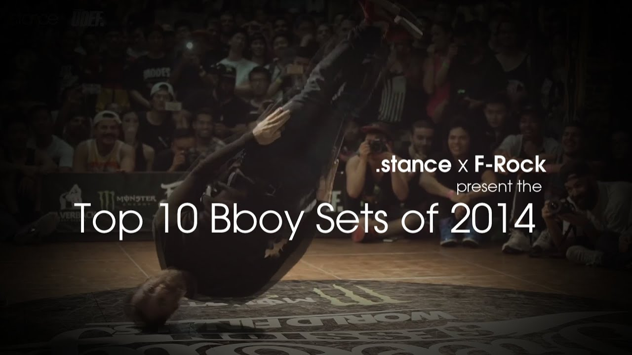 .stance x F-Rock // Present the Top 10 Bboy Sets of 2014