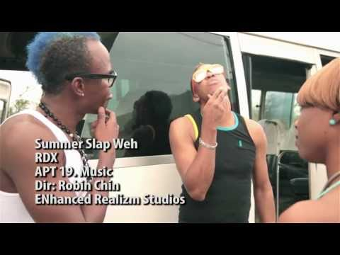 RDX - Summer Slap Weh [Official Music Video HD] July 2012 -_dMEHMvGDQI