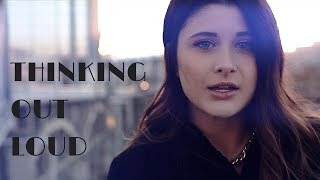 """Thinking Out Loud"" - Ed Sheeran (Savannah Outen ft. PopGun cover)"