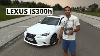 Lexus IS 300h F-Sport 2.5 223 KM, 2014 - test AutoCentrum.pl