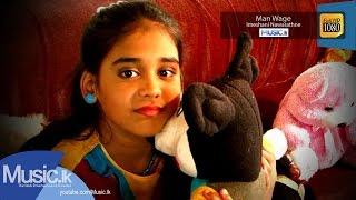 Imeshani Nawarathne - Man Wage Video Song
