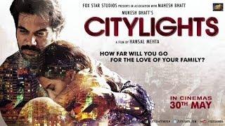 City Lights Trailer 2014  Rajkumar Patraleka