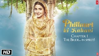 Phillauri | The Story | The Bride… In Spirit