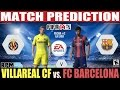 FIFA 14: Villareal CF vs. FC Barcelona La Liga Match Prediction Fecha #2
