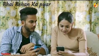 Bhai Behan Ka Pyar Status Video  Bhai Behan Ka Pyar Song  Bhai Behan Ka Pyar  New Whatsaap Status