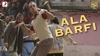  Ala Barfi! - Barfi! Official HD New Full Song Video feat. Ranbir Kapoor, Priyanka Chopra, Ileana - YouTube 