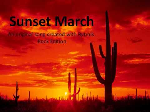 Original Rytmik Rock Edition Song: Sunset March by Ecto1989