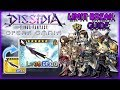 DISSIDIA FF Opera Omnia ~ Limit Break Guide