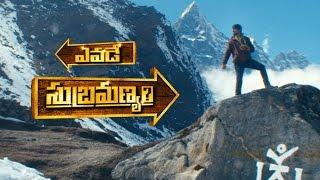 Yevade Subramanyam Theatrical Trailer
