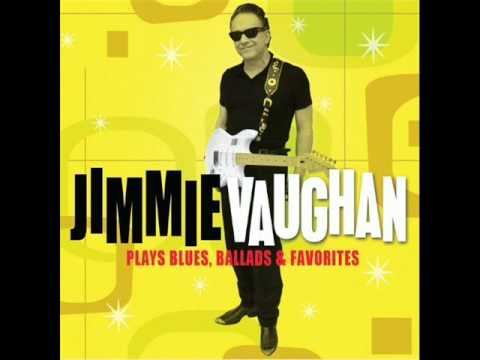 Jimmie Vaughan-The Pleasure's all mine.wmv
