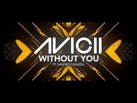 Avicii - Without You ft. Sandro Cavazza [Lyric Video] - UC3ifTl5zKiCAhHIBQYcaTeg