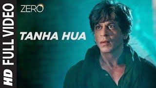 ZERO: Tanha Hua Full Song