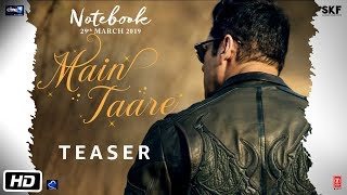 Notebook | Main Taare | Teaser