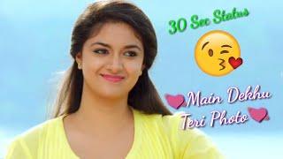 Main Dekhu Teri PhotoKriti suresh Most Romantic Punjabi Song WhatsApp Status Video