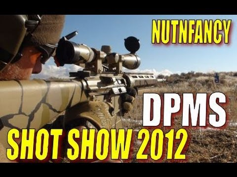 NUTNFANCY SHOT 2012: DPMS!