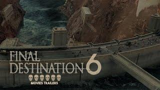 Final Destination 6 Trailer 2017 HD