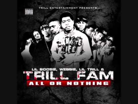 Trill Fam - Where Would I Be