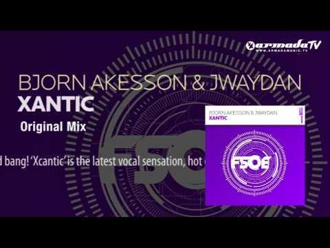 Bjorn Akesson & Jwaydan - Xantic (Original Mix) - UCGZXYc32ri4D0gSLPf2pZXQ