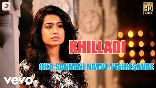 Khilladi - Oka Sannani Navve Visiresavae