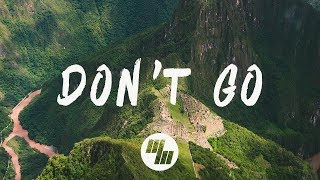 GOLDHOUSE - Don't Go (Lyrics / Lyric Video) Feat. Cappa