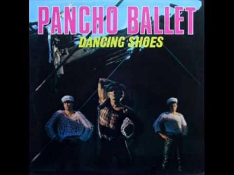 Pancho Ballet - Dancing Shoes
