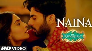 Khoobsurat - Naina Video Song