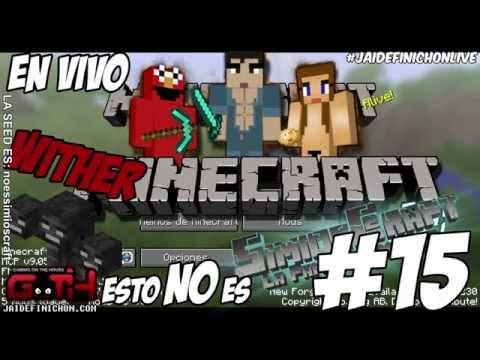 NO es SimiosCraft #FINAL (Explosiones y Withers) en Español - GOTH