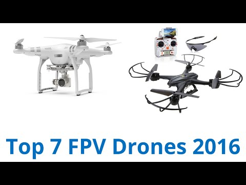 7 Best FPV Drones 2016 - UCXAHpX2xDhmjqtA-ANgsGmw