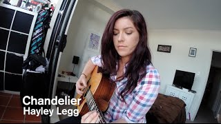 Chandelier - Hayley Legg - Sia Acoustic Cover