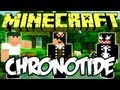 Minecraft: Chronotide ft Monark e VenomExtreme #3