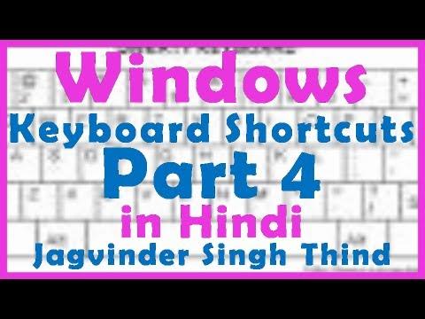 Windows Shorcuts Part 4