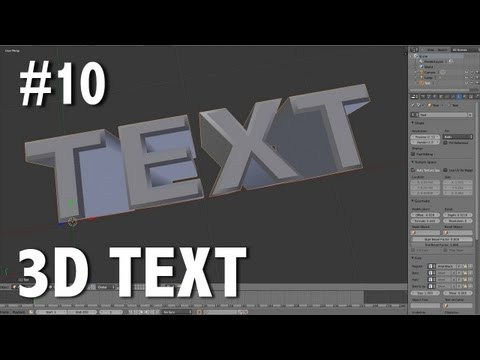 Blender 2.6 Tutorial 10 - 3D Text