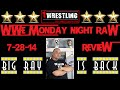 WWE MONDAY NIGHT RAW 7-28-14 REVIEW RECAP AND RESULTS